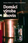 Kniha Domácí výroba lihovin