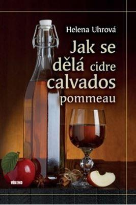 Literatůra - Jak se dělá cidre, calvados, pommeau